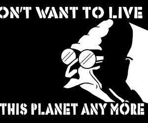 I Don't Want to Live on This Planet Anymore Wallpaper
